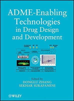 ADME Enabling Technologies in Drug Design and Development PDF