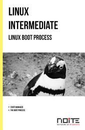 Linux boot process: Linux Intermediate. AL2-042