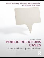 Public Relations Cases: International Perspectives, Edition 2