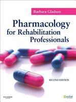 Pharmacology for Rehabilitation Professionals   E Book PDF