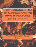 Law Librarian Use of Google and Its Apps   Features PDF