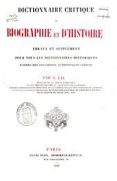 Dictionnaire critique de biographie et d'histoire: errata et supplément pour tous les dictionnaires historiques