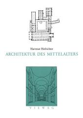 Architektur des Mittelalters: Ausgabe 2