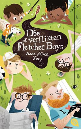 Die verflixten Fletcher Boys PDF