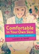Comfortable in Your Own Skin