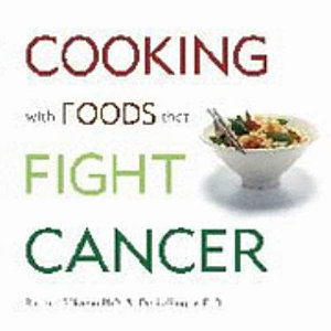 Cooking with Foods that Fight Cancer Book