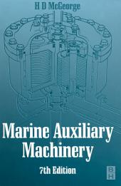 Marine Auxiliary Machinery: Edition 7