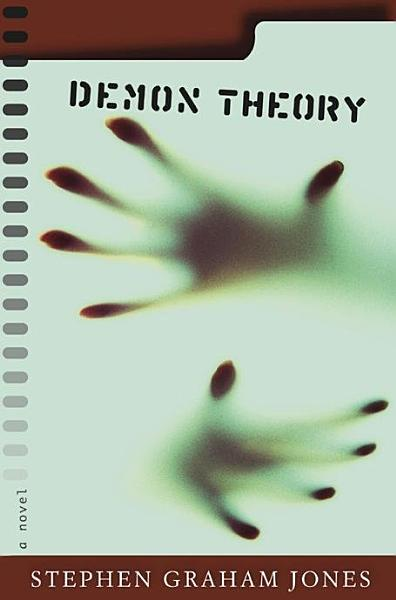 Download Demon Theory Book