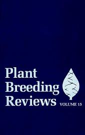 Plant Breeding Reviews: Volume 15