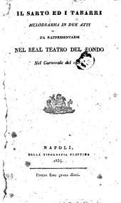 Il sarto ed i tabarri: Melodramma in 2 atti