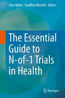 The Essential Guide to N of 1 Trials in Health PDF