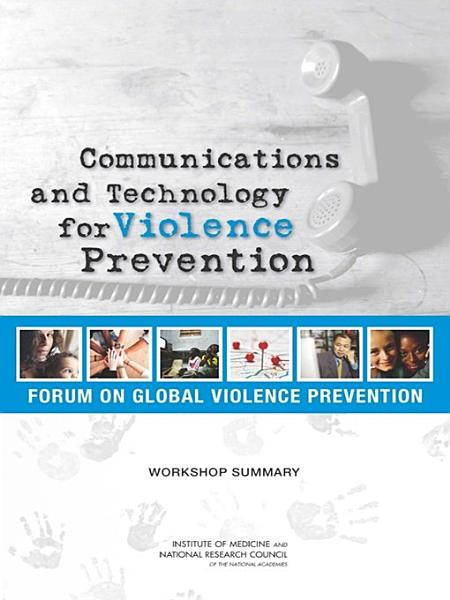 Communications and Technology for Violence Prevention PDF