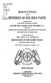 Meditations on the Mysteries of Our Holy Faith: Together with a Treatise on Mental Prayer, Volume 2