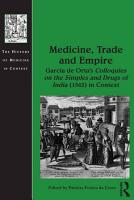 Medicine  Trade and Empire PDF