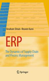 ERP: The Dynamics of Supply Chain and Process Management, Edition 2
