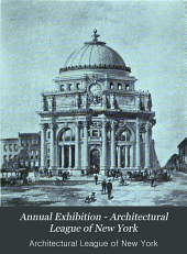 Annual Exhibition - Architectural League of New York