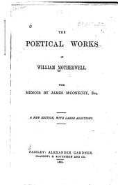The Poetical Works of William Motherwell
