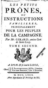 Les petits prônes ou Instructions familières, principalement pour les peuples de la campagne: Volume2