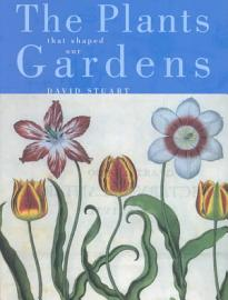 The Plants That Shaped Our Gardens