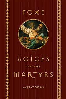 Foxe  Voices of the Martyrs Book