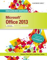 Enhanced Microsoft Office 2013  Illustrated Introductory  First Course PDF