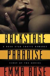 Backstage Paradise, Novella #1: A Rock Star Erotic Romance