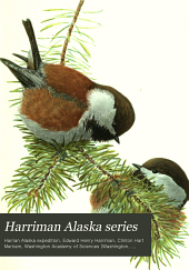 Harriman Alaska Series: Volume 1