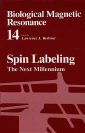 Spin Labeling: The Next Millennium