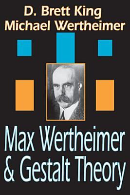 Max Wertheimer and Gestalt Theory PDF
