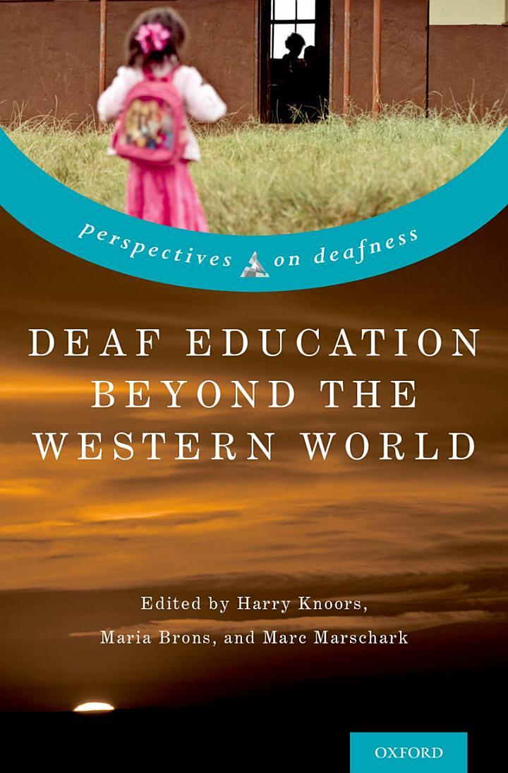 Deaf Education Beyond the Western World