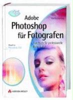 Adobe Photoshop f  r Fotografen PDF