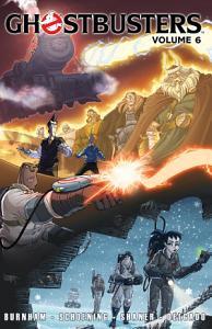 Ghostbusters  2013   Vol  6 Book