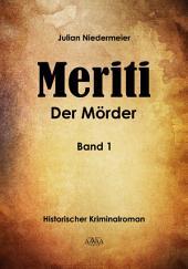 Meriti: Der Mörder (1)