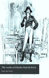 The Works of Charles Paul de Kock: Volume 9