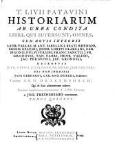 T. Livii Patavini Historiarum ab urbe condita libri, qui supersunt, omnes: Volume 5
