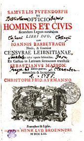 SAMVELIS PVFENDORFII DE OFFICIO HOMINIS ET CIVIS secundum Legem naturalem LIBRI DVO