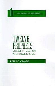 Twelve Prophets  Hosea  Joel  Amos  Obadiah  and Jonah Book