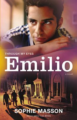 Emilio  Through My Eyes