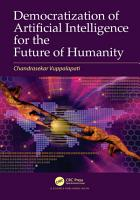 Democratization of Artificial Intelligence for the Future of Humanity PDF