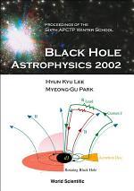 Black Hole Astrophysics 2002