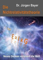Die Nichtrelativit  tstheorie PDF