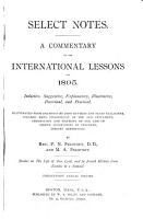 Select Notes on the International Sunday School Lessons     PDF
