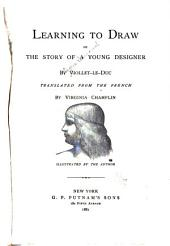 Learning to Draw: Or, The Story of a Young Designer, Issues 5-58