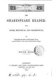 The Shakespeare reader: with notes, historical and grammatical by W.S. Dalgleish: Volume 3