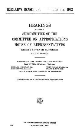 Legislative Branch Appropriations for 1963 PDF