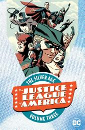Justice League of America: The Silver Age Vol. 3: Issues 20-30