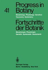 Progress in Botany / Fortschritte der Botanik: Morphology · Physiology · Genetics Taxonomy · Geobotany / Morphologie · Physiologie · Genetik Systematik · Geobotanik