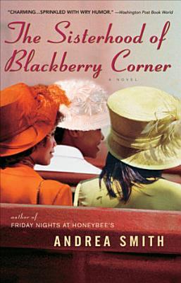 The Sisterhood of Blackberry Corner PDF