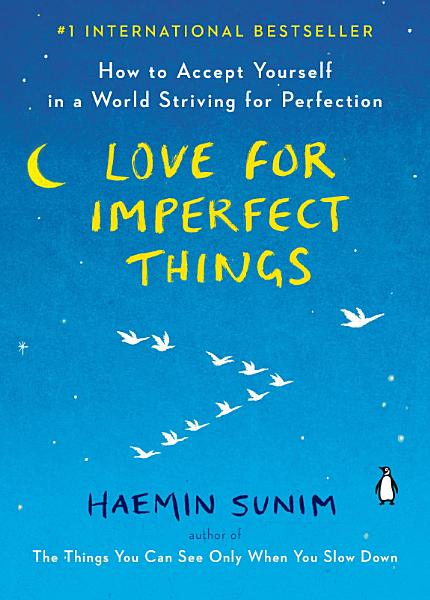 Download Love for Imperfect Things Book