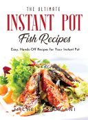 The Ultimate Instant Pot Fish Recipes